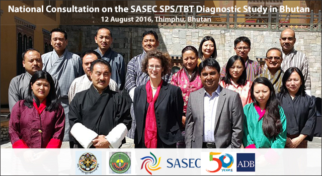 Bhutan National Consultation on Sanitary and Phytosanitary and Technical Barriers to Trade Diagnostic Study
