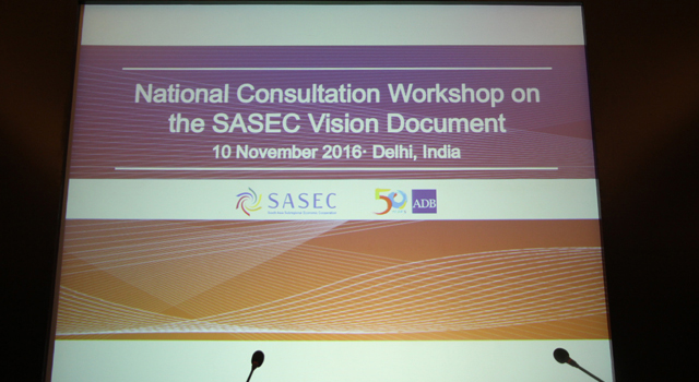 India SASEC Vision Document National Consultation Workshop