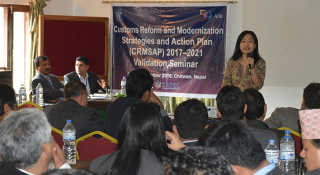 Nepal Department of Customs held a validation seminar to confirm the Customs Reform and Modernization Strategies and Action Plan 2017-2021