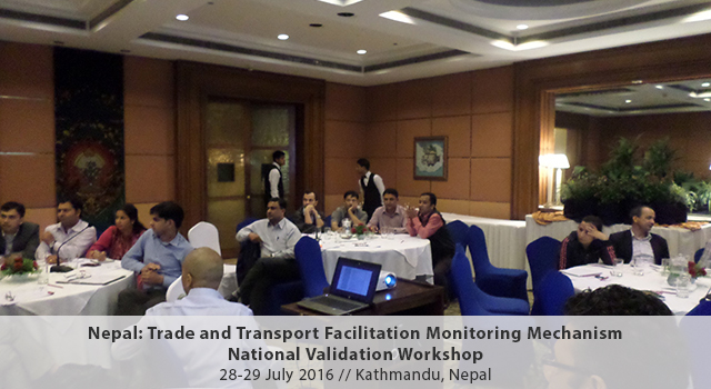 Nepal Trade and Transport Facilitation Monitoring Mechanism National Validation Workshop