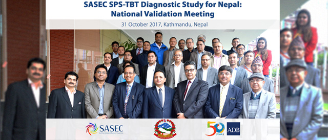 SASEC SPS-TBT Diagnostic Study for Nepal: National Validation Meeting